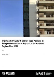 The Impact of COVID-19 on Daily-wage Work and the Refugee Households that Rely on it in the Kurdistan Region of Iraq (KR-I), report - March 2021