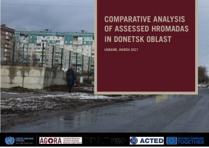 Hromada Capacity and Vulnerability Assessment (HCVA): Comparative analysis of assessed Hromadas in Donetsk Oblast - April 2021