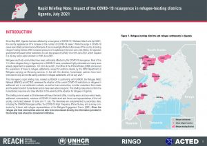 REACH UGA_COVID 19 briefing note_Refugee districts_July21