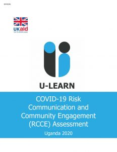 COVID-19 Risk Communication and Community Engagement Assessment, U-Learn Consortium, Uganda - November 2020