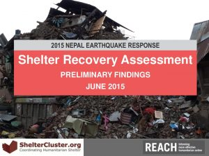 REACH_NEP_Shelter_Assessment_Preliminary_Analysis_PPT_June_2015