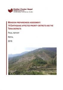 NPL_Report_Shelter Cluster Nepal Monsoon Preparedness Assessment, July 2016