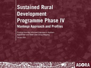 Sustained Rural Development Programme Phase IV: Manteqa Approach and Profiles, August 2019 [Presentation to USAID, January 2020]