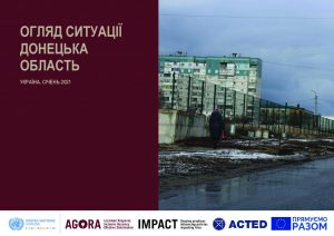 Donetsk Oblast Capacity and Vulnerability Assessment, Hromada Profiles [Ukrainian]– January 2021