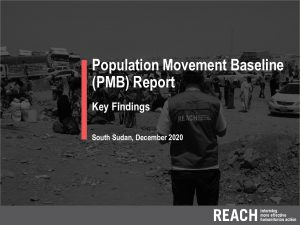 Population Movement Baseline Report Key Findings Presentation, South Sudan, December 2020