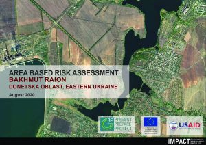 Area Based Risk Assessment in Bakhmut Raion, Ukraine – August 2020 situation overview