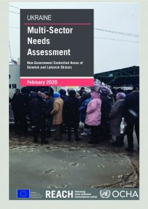 Multi-Sector Needs Assessment of Non-Government Controlled Areas in Ukraine, February 2020