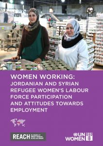 JOR_Report_Working Women: Jordan and Syrian Refugee Women's Labour Force Participation and Attitude Towards Work_August 2016