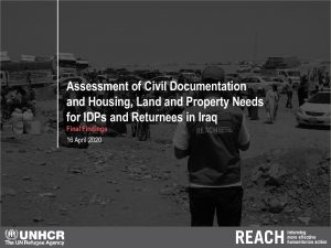 Civil documentation and housing, land and property needs for IDPs and returnees in Iraq, final findings presentation – April 2020