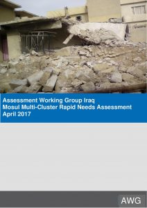 IRQ_Report_Assessment Working Group Mosul Multi-Cluster Rapid Needs Assessment_April 2017