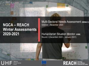 NGCA Humanitarian Situation Monitoring (HSM) Round 2 & Multi-Sectoral Needs Assessment (MSNA) Round 5 Key Findings Presentation, March 2021